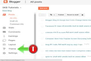 Click on theme option in blogger dashboard