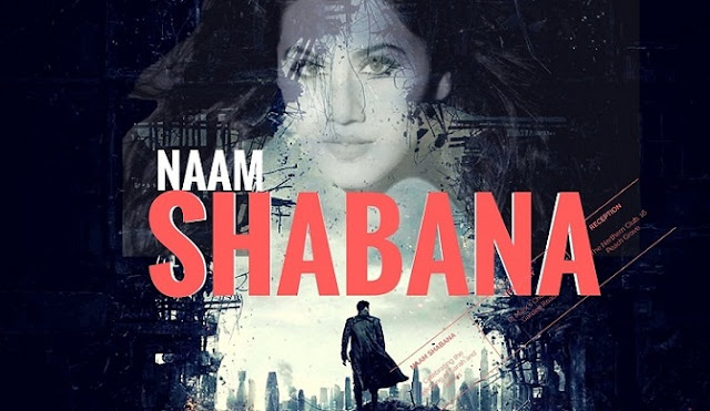 Naam Shabana Movie Download 2017 Full HD DVDRip
