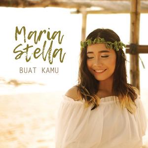 Maria Stella - Buat Kamu