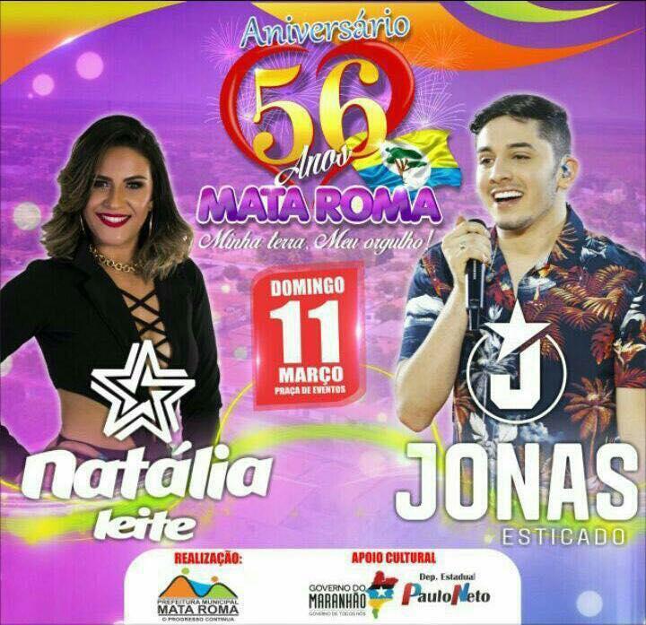 """Prefeitura de Mata Roma confirma """"Jonas Esticado e Natália Leite"""" no aniversário da cidade no dia 11 de março."""