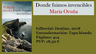 https://www.elbuhoentrelibros.com/2018/04/donde-fuimos-invencibles-maria-oruna.html