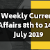 Weekly Current Affairs 8th To 14th July 2019