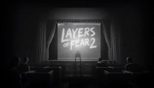 تم الإعلان رسميًا عن لعبة الرعب Layers of Fear 2 عبر مقطع دعائي ، المقرر إطلاقها في عام 2019