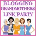 Blogging Grandmother Link Up