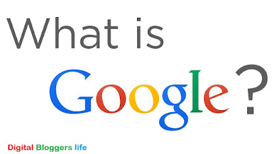 What Is Google ?