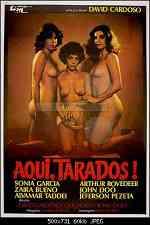 Aqui, Tarados! 1981