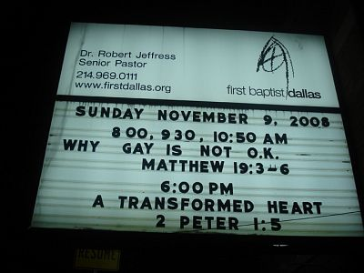 "The ""gay is not o.k."" message on the marquee of the First Baptist Church of Dalllas"