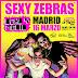 Sexy Zebras fin de gira en Madrid (16/03/2019)