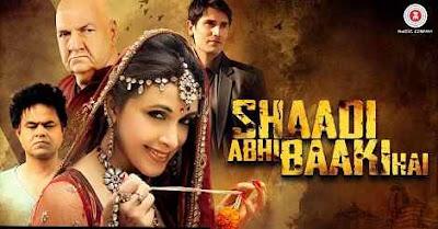 Shaadi Abhi Baaki Hai (2017) Full HD Movie Download | Filmywap | Filmywap Tube 3