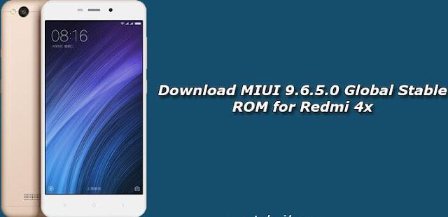 Download MIUI 9.6.5.0 GLobal Stabil ROM Xiaomi Redmi 4X
