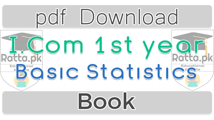 I.Com 1st Year Basic Statistics Book pdf Download