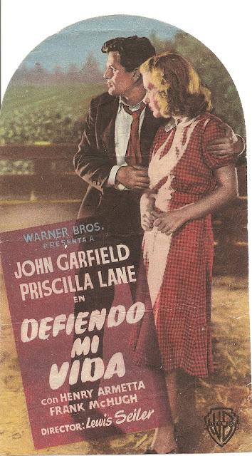Programa de Cine - Defiendo mi Vida - John Gardield - Priscilla Lane