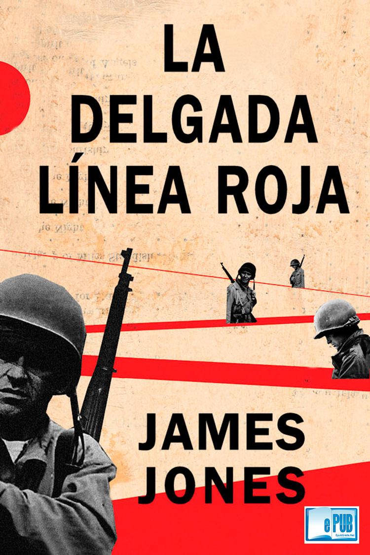 La delgada línea roja – James Jones