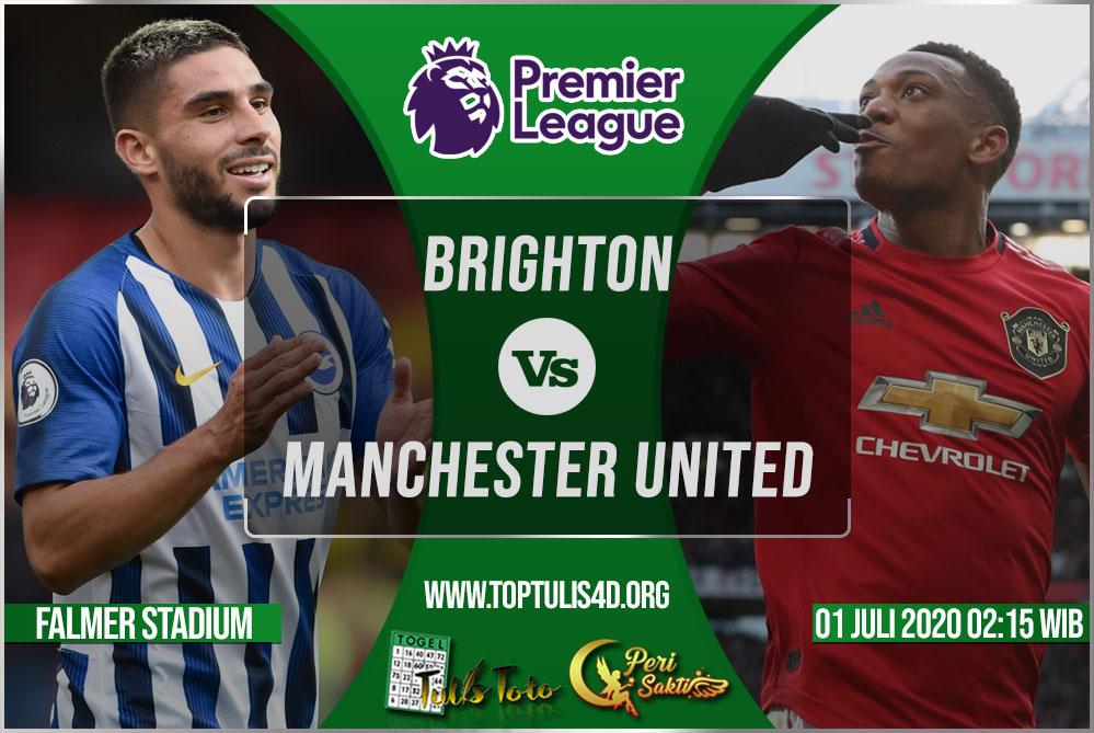 Prediksi Brighton vs Manchester United 01 Juli 2020