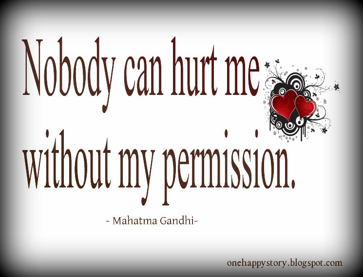 Nobody Can Hurt Me Motivational Quotes
