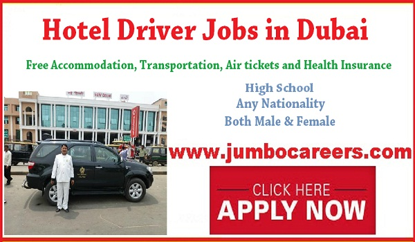 hotel Driver jobs for Indians, Find all jobs in Dubai with salary,