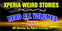 READ XPERIA WEIRD-SCARY STORIES HERE