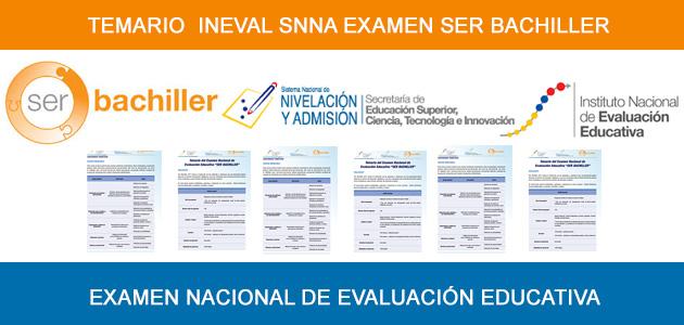 Temario para el Examen Ser Bachiller INEVAL SNNA 2017 2018