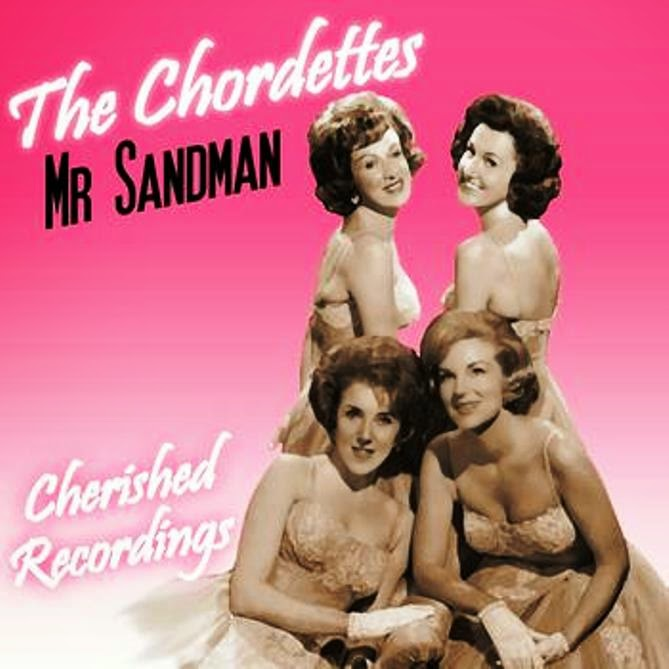 Mr. Sandman. The Chordettes