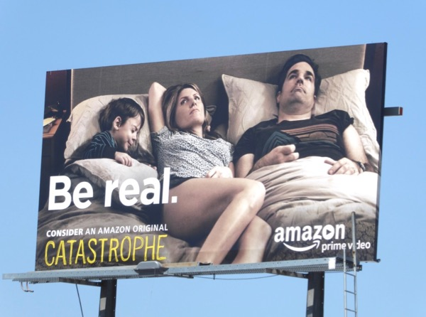 Catastrophe Be real Emmy billboard
