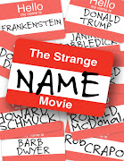 The Strange Name Movie