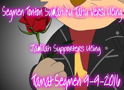 http://ucingkadayan.blogspot.com/2016/09/segmen-tonton-sudah-ku-tahu-versi-ucing.html