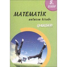 Eksen 8.Sınıf Matematik Anlatım Kitabı