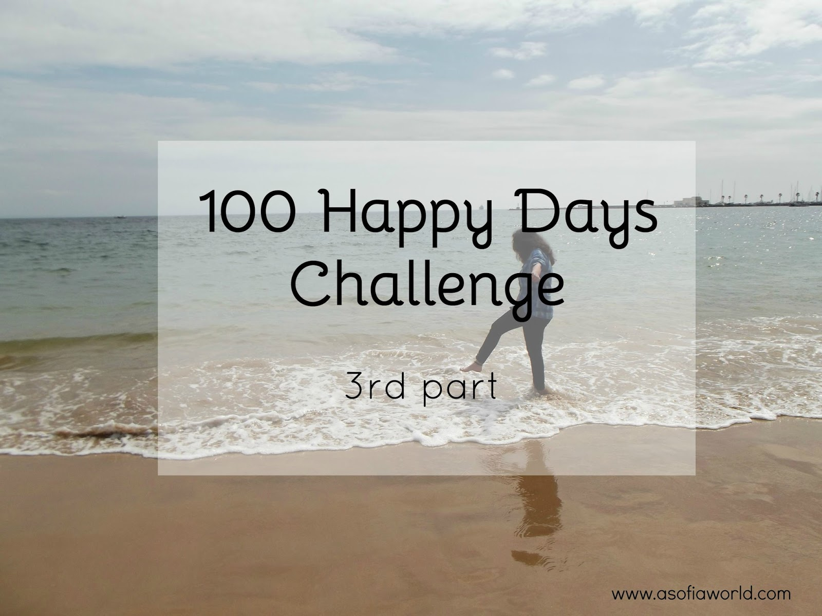 100 Happy Days 3rd part