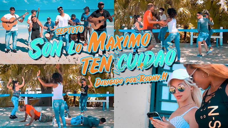 Septeto Son Lo Máximo - ¨Ten cuidao¨ - Videoclip - Dirección: Rodny Hernández. Portal Del Vídeo Clip Cubano