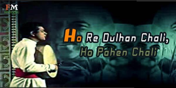 Ho-Re-Dulhan-Chali-Ho-Pahen-Chali-Purab-Aur-Pachhim-(1970),