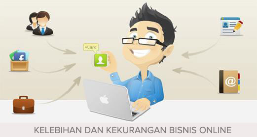 Inilah Kelebihan dan Kekurangan Menjalankan Bisnis Secara Online