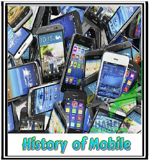 History of Mobile. mobile phone history assignment. mobile phone history apps.