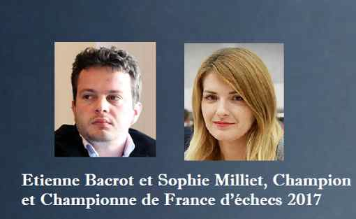 Etienne Bacrot et Sophie Milliet, champion et championne de France d'échecs 2017 - Photo © Chess & Strategy