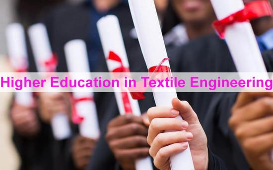 Higher Education In Textile Engineering Study Of M Sc And Ph D In Textile Engineering Textile Learner