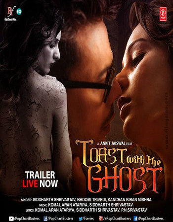 Toast With The Ghost (2017) Hindi 720p HDRip x264