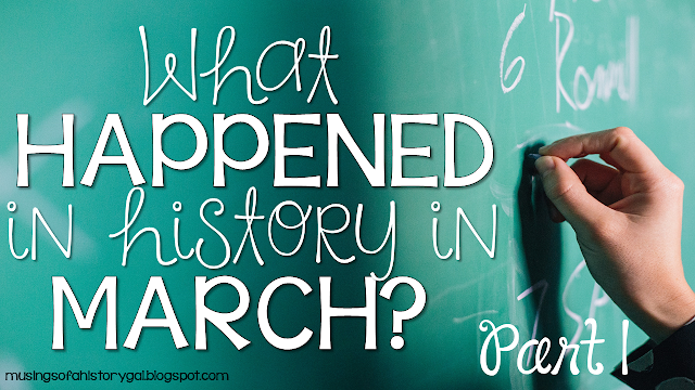 March Today in History Part 1