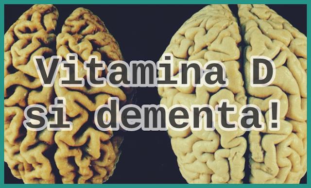 pareri medicale lipsa de vitamina d duce la dementa si alzheimer
