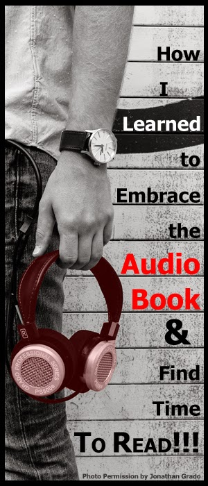Audiobook Reading - How I learned to embrace the audio book and find time to actually read again. How to engage students with the option of audio books to fire them up for reading.