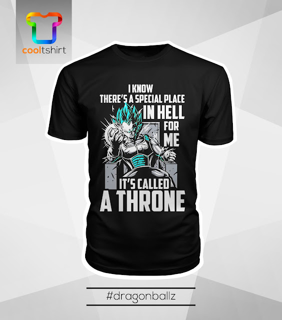 i want this shirt, i need this shirt, i love this shirt, VEGETA SUPER SAIYAN COOL TSHIRT - I KNOW THERE'S A SPECIAL PLACE IN HELL FOR ME. IT'S CALLED A THRONE