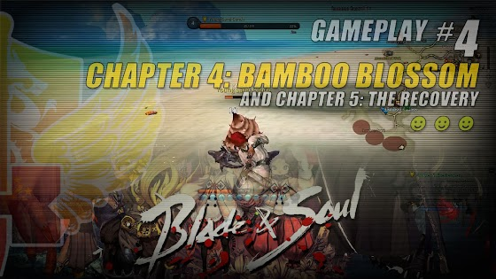 Chapter 4: Bamboo Blossom & Chapter 5: The Recovery In Blade And Soul