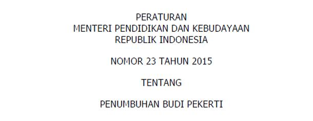 Permendikbud Nomor 23 Tahun 2015 Tentang Penumbuhan Budi Pekerti