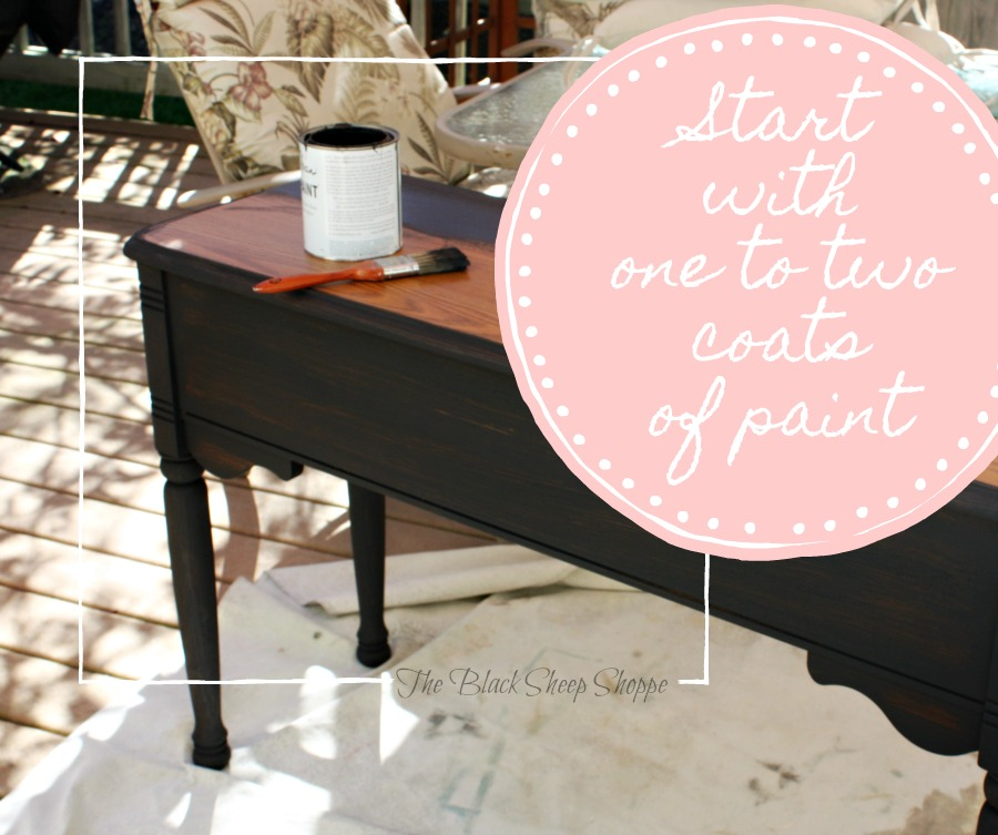 Start by applying one to two coats of chalk paint.