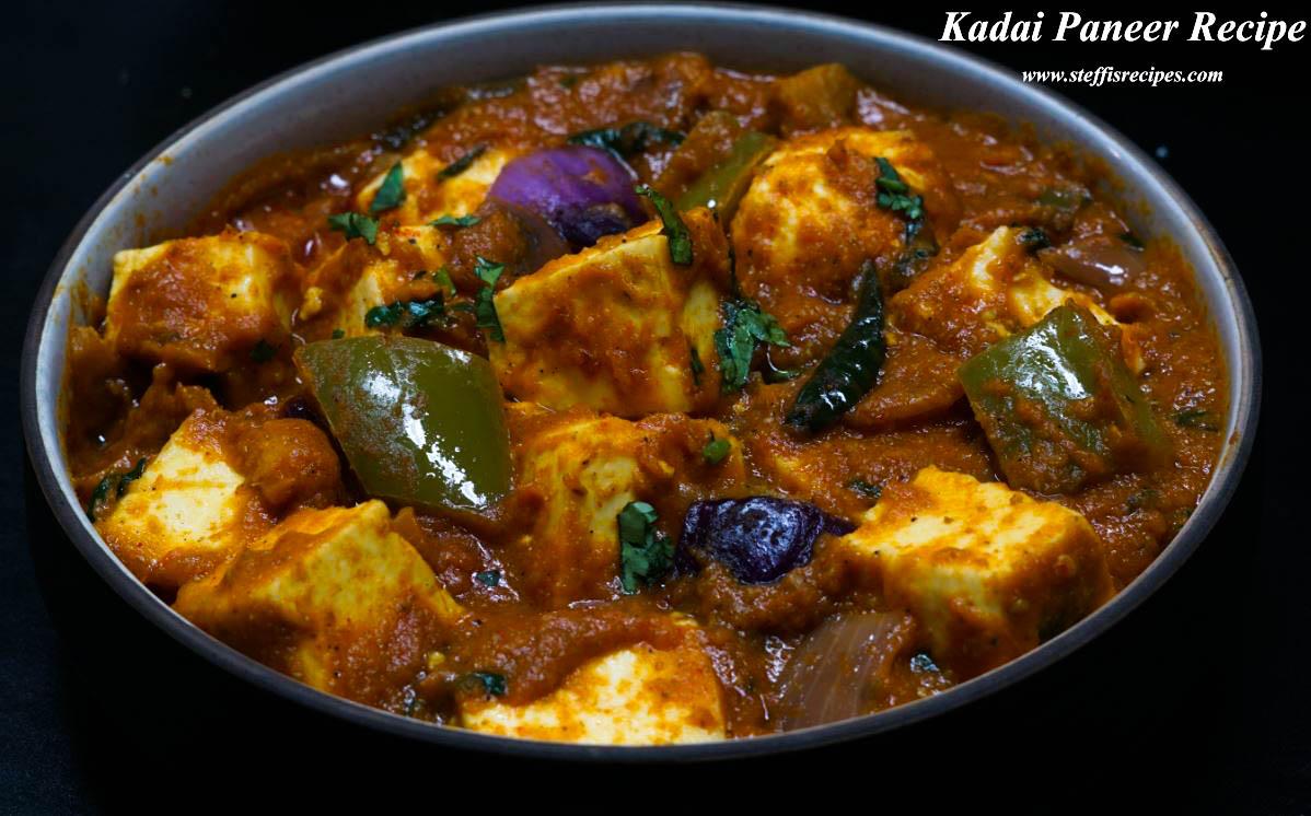 Kadai Paneer Recipe Steffi S Recipes