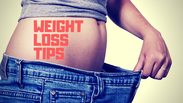 weight loss tips in hindi, weight loss tips in hindi in one month