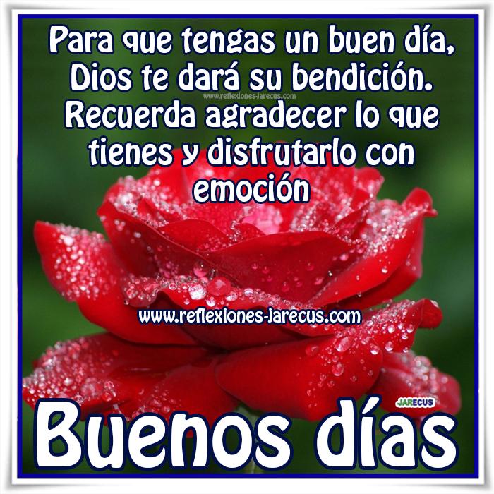Buenos Días, Agradece Las Bendiciones De Dios