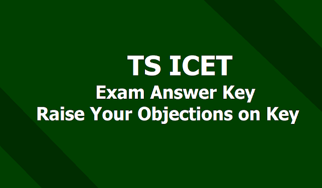 TS ICET 2019 Answer Key from May 29 & Raise your Objections on Key till June 1