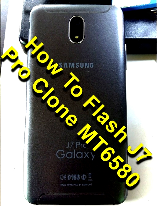 Guide To Flash J7 Pro Clone MT6580 Tested Firmware Via SP