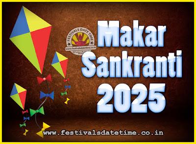 2025 Makar Sankranti Puja Date & Time, 2025 Makar Sankranti Calendar