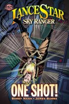 "LANCE STAR: SKY RANGER ""ONE SHOT!"""