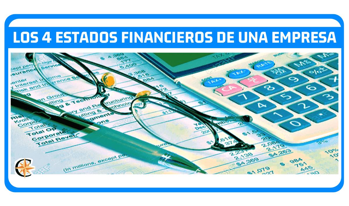 Los 4 Estados Financieros de una Empresa